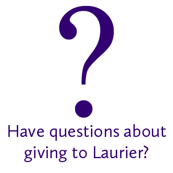 Have questions about giving to Laurier?
